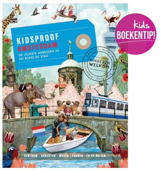 Kidsproof Amsterdam, boek uitjes kinderen