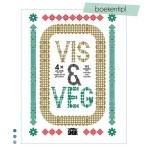 Vis & Vega – 192 recepten voor vleeseters