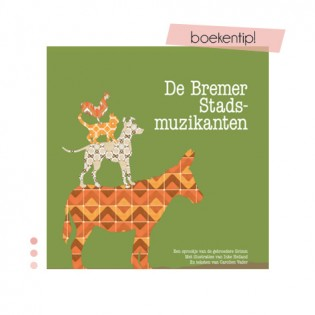 Kinderboekrecensie – De Bremer Stadsmuzikanten