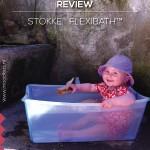 REVIEW STOKKE FLEXI BATH