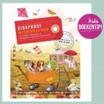 Kidsproof Weekendje weg – de leukste adressen in Nederland, Belgie en Duitsland