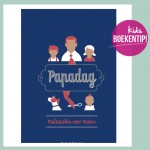 Papadag – Multitasken voor Vaders