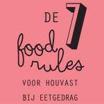 7 foodrules om gezond te eten #hello15