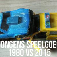 Speelgoed jongens 1980 vs 2015