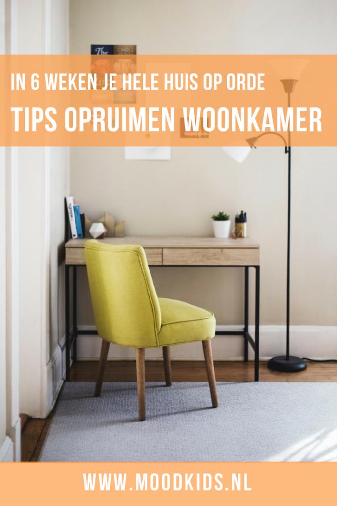 Tips opruimen woonkamer - in 6 weken je hele huis op orde