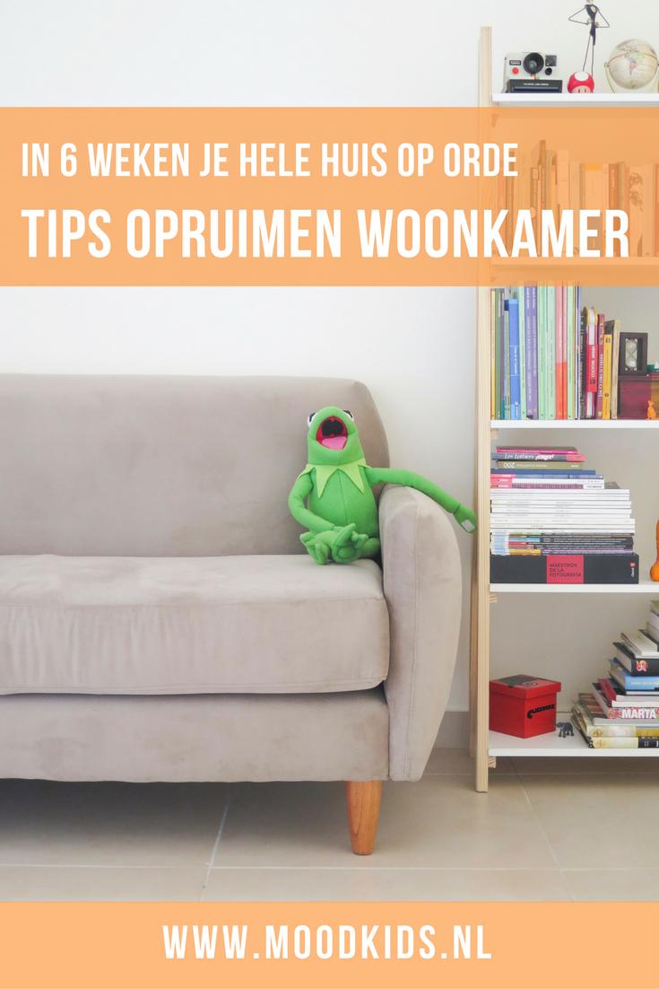 in 6 weken je huis op orde tips voor opruimen van de woonkamer ...