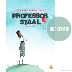 het rare verhaal van professor staal