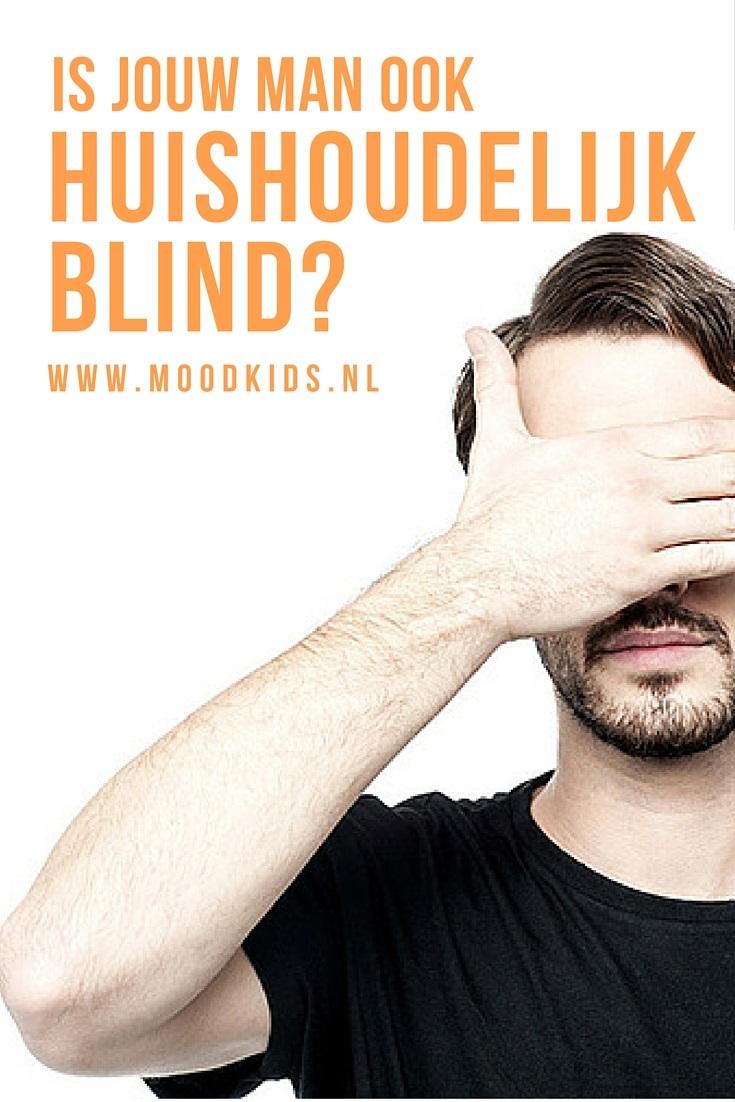 Dennis geeft het toe. Hij is huishoudelijk blind. Hij ziet al die tijdrovende klusjes niet. Of wil hij ze gewoon niet zien? ;) Lees zijn eerlijke & grappige column.