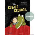 De Kusjeskrokodil: voor kinderen die bang zijn in het donker